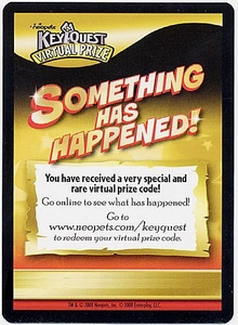 Neopets Keyquest Very Special & Rare Virtual Prize Code Card [Something Has Happened!]