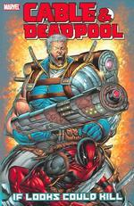 Cable DeadpoolTrade Paperbacks and Hardcovers