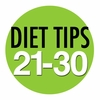 Lose Weight Tips Number 21-30