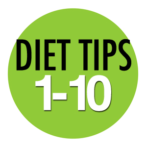 Diet Tips Number 1 to 10