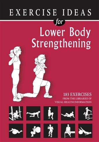 Exercise Ideas For Lower Body Strengthening
