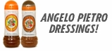 Angelo Pietro Dressings!