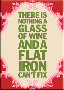 Nothing A Glass of Wine Can't Fix Magnet