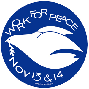 Work For Peace Nov 13 & 14 Car Magnet