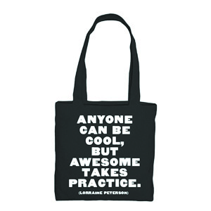 Anyone Can Be Cool - L. Peterson Tote Bag