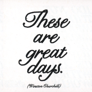 Great Days - W. Churchill Quotable Cards
