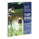 buy  Top Dog Softcover Second Edition Book by Joseph Middleton & William Field
