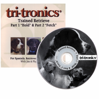 Tri-Tronics Trained Retrieve Part I & II - Hold & Fetch DVD