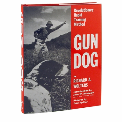 Gun Dog by Richard A. Wolters Book