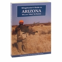 buy  AZ Wingshooter's Guide to Arizona Book