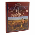 buy discount  N.A. Greatest Bird Hunting Lodges