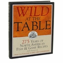 buy discount  Wild At The Table Cookbook by S.G.B. Tennant, Jr.