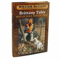 buy  Brittany Tales - Best of Dogs, Best of Times