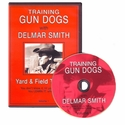 buy discount  Delmar Smith Volume I - Training Gun Dogs Yard & Field Training DVD