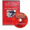 buy discount  Delmar Smith Volume II - Training Gun Dogs to Retrieve DVD