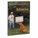 buy discount  CLEARANCE -- Retriever Training Drills for Marking by James B. Spencer Book