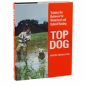 buy  Top Dog Classic Hardcover First Edition by Joseph Middleton Book