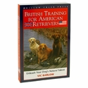 buy  British Training for American Retrievers by Vic Barlow