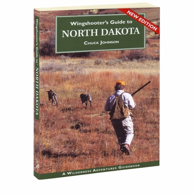 ND Wingshooter's Guide to North Dakota Book