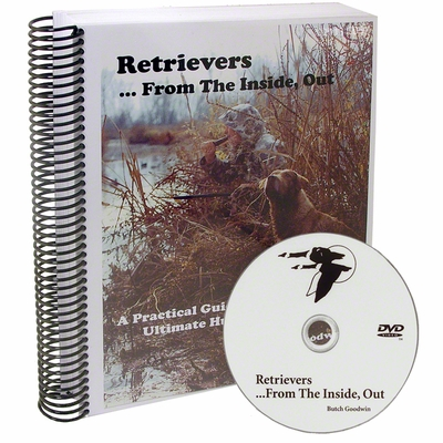 Retrievers From The Inside, Out Spiral Bound Book and DVD