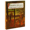 buy  Wilderness Adventures Wild Game Cookbook by Chuck and Blanche Johnson