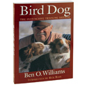 buy  Ben O. Williams -- Bird Dog - The Instinctive Training Method