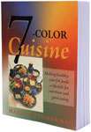 7 Color Cuisine by Marcia Zimmerman C.N.