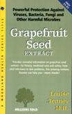 Grapefruit Seed Extract,  By Louise Tenney, M.H.