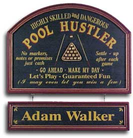 Personalized Pool Hustler Sign w/Nameboard