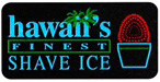 Hawaii's Finest Lighted Sign