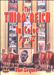 The Third Reich In Color- Part 2 (The Sequel) DVD - www.ihfhilm.com