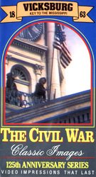 The Civil War : Vicksburg : Key To The Mississippi, 1863 (VHS Tape) - www.ihfhilm.com