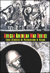 African American War Heros: True Stories Of Patriotism & Valor (DVD) - www.ihfhilm.com