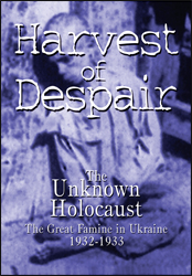 Harvest Of Despair (Ukranian Famine) DVD - www.ihfhilm.com