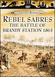 Rebel Sabres: The Battle Of Brandy Station 1863 DVD - www.ihfhilm.com