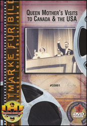 Queen Mother's Visits to Canada & the United States (1939 & 1954) DVD - www.ihfhilm.com