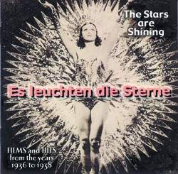 The Stars Are Shining - Films And Hits From The Years 1936 To 1938 - www.ihfhilm.com