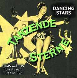 Dancing Stars - Films And Hits From The Years 1947 To 1957 - www.ihfhilm.com