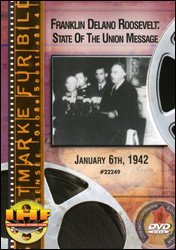 Franklin Delano Roosevelt: State of the Union Message, January 6, 1942 DVD - www.ihfhilm.com