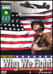 Frank Capra's Why We Fight DVD - www.ihfhilm.com