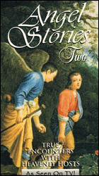 Angel Stories Two-True Encounters with Heavenly Hosts  (VHS Tape) - www.ihfhilm.com