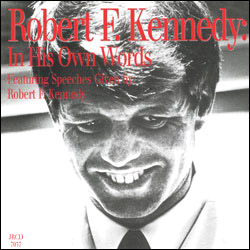 Robert F Kennedy: In His Own Words (CD) - www.ihfhilm.com