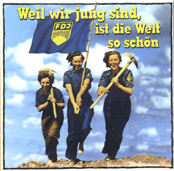 Weil Wir Jung Sind, Ist Die Welt So Schön (Because We Are Young, The World Is So Beautiful) (CD) - www.ihfhilm.com
