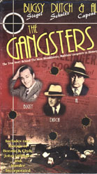 The Gangsters: Bugsy, Dutch & Al The True Story of Bugsy Siegel, Dutch Schultz & Al Capone (VHS Tape) - www.ihfhilm.com