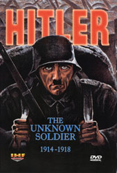 Hitler: The Unknown Soldier 1914-1918 (Hitler WWI) DVD - www.ihfhilm.com