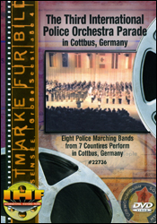 The Third International Police Orchestra Parade In Cottbus, Germany (Military Tattoo) DVD - www.ihfhilm.com