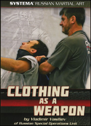 Clothing as a Weapon (Vasiliev) Self Defense DVD - www.ihfhilm.com