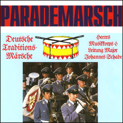 Parademarsch – German Traditional Marches (CD) - www.ihfhilm.com