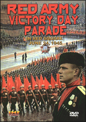 Red Army Victory Parade in Red Square June, 1945 (DVD) Educational Edition - www.ihfhilm.com