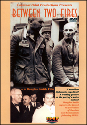 Between Two Fires (Russian Prisoner Repatriation Fort Dix) DVD Educational Edition - www.ihfhilm.com